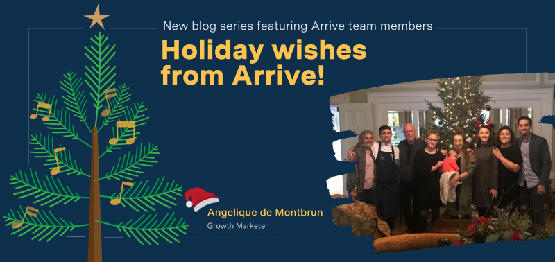 Holiday wishes from Arrive: Meet Angelique de Montbrun