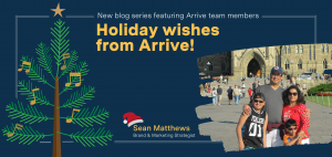 Holiday Wishes from Arrive: Meet Sean Mathews