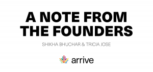 COVID-19: A note from the co-founders at Arrive