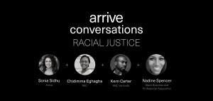 Arrive Conversations: Racial Justice